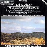 "Nielsen - Overture to ""Maskarade""; Symphony 3; Clarinet Concerto"