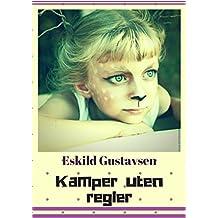 Kamper uten regler (Norwegian Edition)