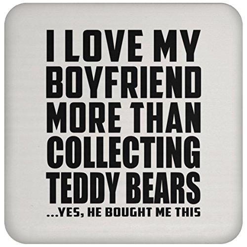 Freundin Untersetzer, I Love my boyfriend mehr als sammeln Teddybären... Er gekauft mir das–Untersetzer, Untersetzer, beste Geschenk für Mädchen, Ihr, Lady, GF von Freund