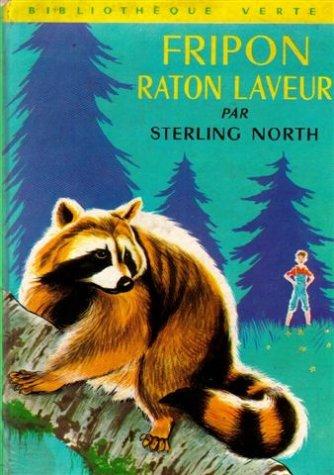 Fripon raton laveur : Collection : Bibliothque verte cartonne & illustre n 332