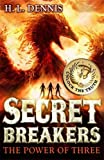 The Power of Three: Book 1 (Secret Breakers)