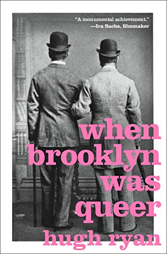 When Brooklyn Was Queer: A History (English Edition)