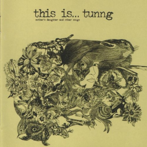 This is... Tunng: Mothers Daug...