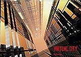 VIRTUAL CITY (Posterbuch DIN A4 quer): Virtuelle Architektur - moderne Stadtansichten Posterbuch, 14 Seiten (CALVENDO Orte) [Papeterie] [Apr 29, 2013] Steinwald, Max - Max Steinwald