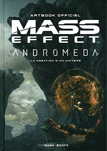 Mass Effect Andromeda : la Création d'un univers - Artbook officiel par Collectif