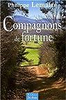Compagnons de fortune par Lemaire