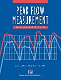 Peak Flow Measurement: An illustrated guide (Hodder Arnold Publication)