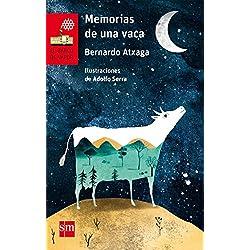 Memorias de una vaca (El Barco de Vapor Roja)
