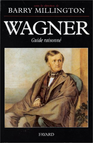 Wagner : Guide raisonné
