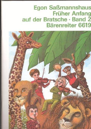 Partition : Früher Anfang auf der Bratsche. Eine Schule für Kinder ab 4 Jahre Band 2 - Viola - 19 Kapitel mit zahlreichen Volks- und Kinderliedern ... mehrere zweistimmig - Spielpartitur