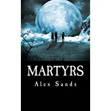 Martyrs (Martyrdom Book 1)