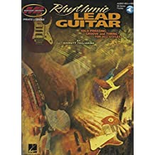 Rhythmic Lead Guitar: Solo Phrasing, Groove and Timing for All Styles by Tagliarino, Barrett (2013) Paperback