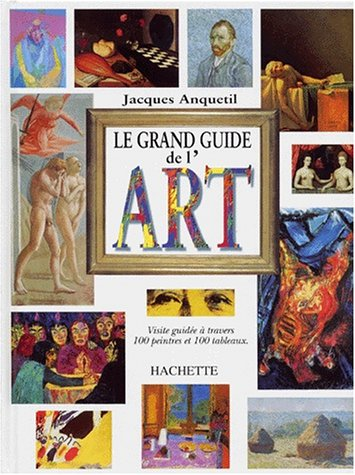 LE GRAND GUIDE DE l'ART