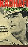 Kadhafi, messager du désert par Bianco