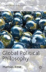 Global Political Philosophy (Palgrave Philosophy Today)