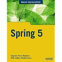 Spring 5 (Manuales Imprescindibles)