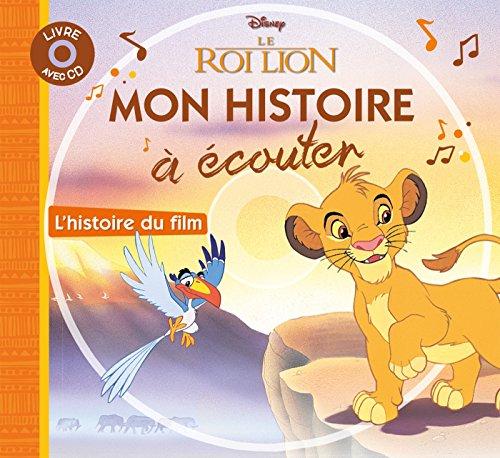 LE ROI LION - Mon Histoire à écouter (Mon petit livre-CD) por Walt Disney