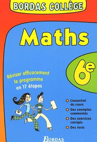 BORDAS COLLEGE MATHS 6E NP (Ancienne Edition)