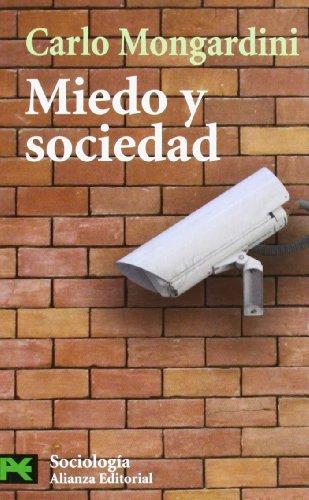 Miedo y sociedad (El Libro De Bolsillo - Ciencias Sociales)