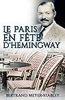 Le Paris en fête d'Hemingway par Meyer-Stabley