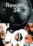 Revolver 34: Die Zeitschrift für Film