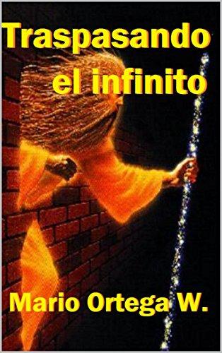 Traspasando el infinito por Mario Ortega Wiedmaier