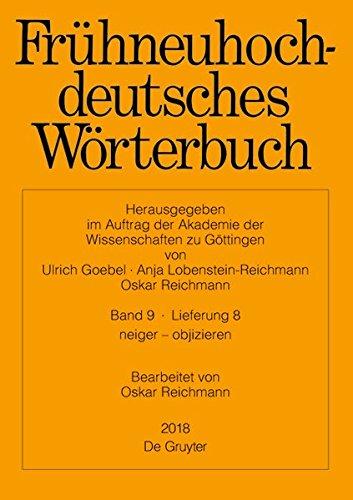 Frühneuhochdeutsches Wörterbuch / neiger - objizieren