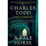 A Pale Horse: A Novel of Suspense (Inspector Ian Rutledge Mysteries, Band 10)