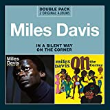 Miles Davis: In a Silent Way/on the Corner (Audio CD)