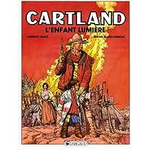 Jonathan Cartland, tome 9 : L'Enfant lumière