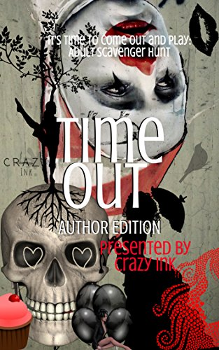 Time Out: Author Edition by [Ink, Crazy, Delude, Rita, Emy, Bella, Waters, Mila, Sparks, Stacy, Lee, Erin, Cecil, Amy, Marin, Rena, McKinzie, Skylar, Harlow, BeBe]