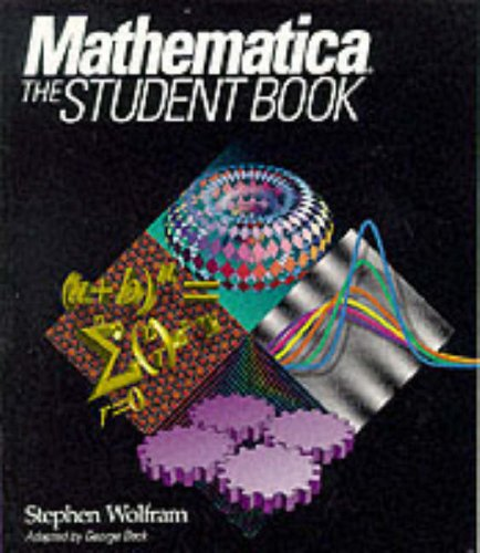 Mathematica: The Student Book: A System for Doing Mathematics by Computer - Systeme Software-beck