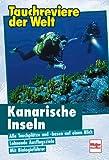 Tauchreviere der Welt, Kanarische Inseln. - Andreas Koffka