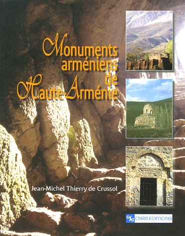 Monuments arméniens de Haute-Arménie par Jean-Michel-Thierry de Crussol