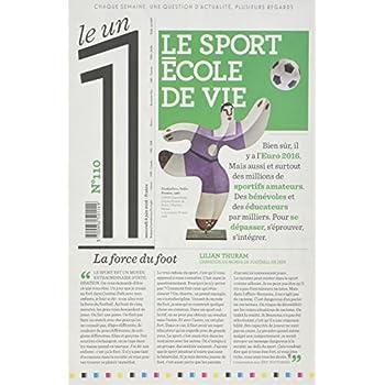 Le 1 - n°110 - Le sport école de vie