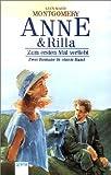Anne & Rilla: Zum ersten Mal verliebt: Zwei Romane in einem Band