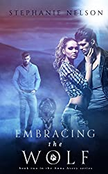 Embracing the Wolf - Book #2 (Anna Avery) (English Edition)