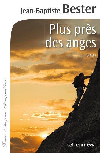 Plus près des anges par Jean-Baptiste Bester