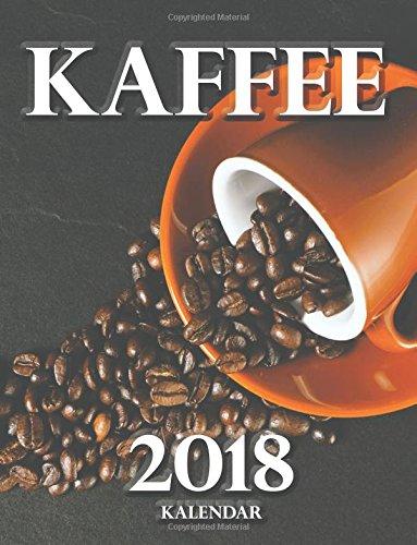 Kaffee 2018 Kalendar (Ausgabe Deutschland)