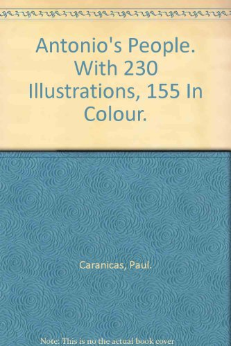 Antonio'S People. With 230 Illustrations, 155 In Colour.