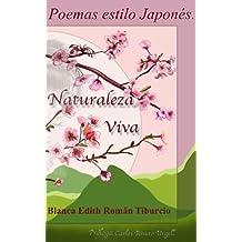 Poemas estilo japones: Naturaleza viva