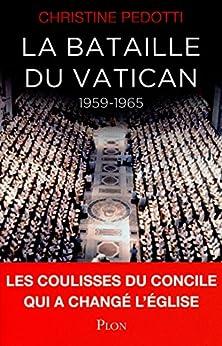 La bataille du Vatican par [PEDOTTI, Christine]