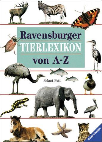 Ravensburger Tierlexikon von A - Z