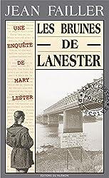 Les Bruines de Lanester: Enquête policière en Bretagne (Les enquêtes de Mary Lester t. 1)