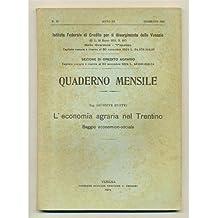 venezia QUADERNO MENSILE 1924 n. 12 Economia agraria nel Trentino