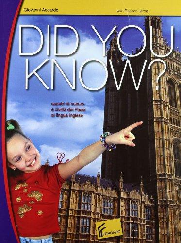 Did you know? Aspetti di cultura e civilt dei paesi di lingua inglese. Con espansione online. Con CD Audio. Per la Scuola media