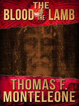 The Blood of the Lamb (English Edition) par [Monteleone, Thomas F.]