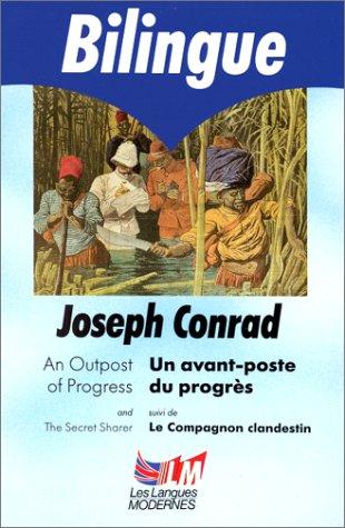 Un avant-poste du progrès (édition bilingue français/anglais)