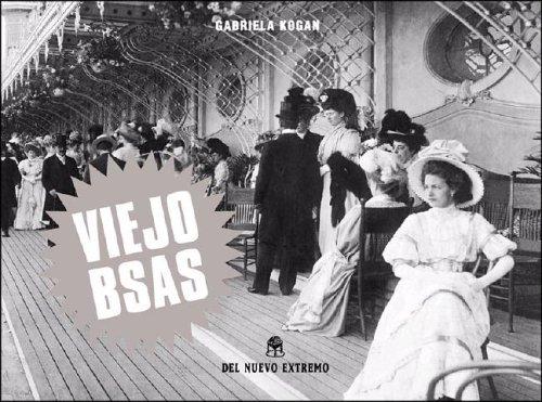 Descargar Libro Viejo Bsas de Gabriela Kogan