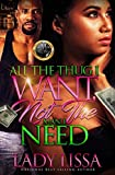 All the Thug I Want: Not the Man I Need